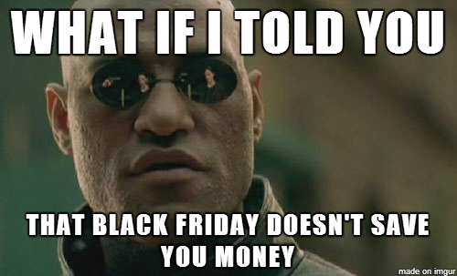 Black Friday save money