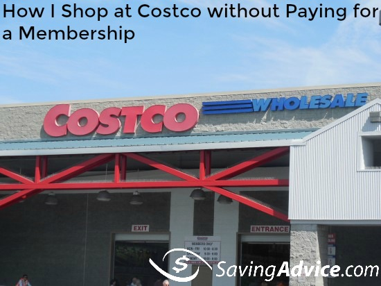 00a6c6254d How I Shop at Costco without Paying for a Membership - SavingAdvice ...