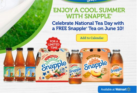 Free snapple at Walmart national iced tea day