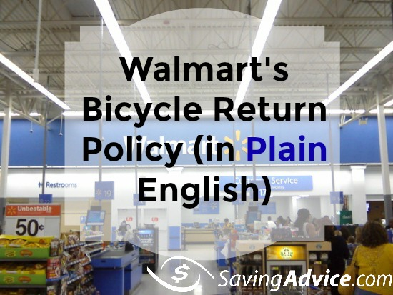Walmart S Bicycle Return Policy In Plain English Savingadvice