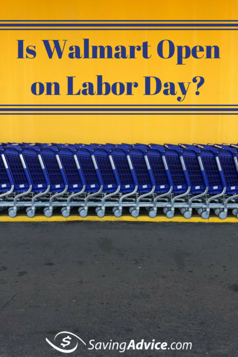Is Walmart open on Labor Day 2019?
