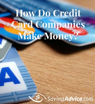 How do credit card companies make money