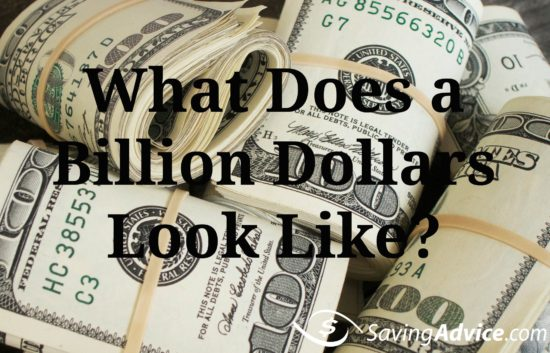What does a billion dollars look like