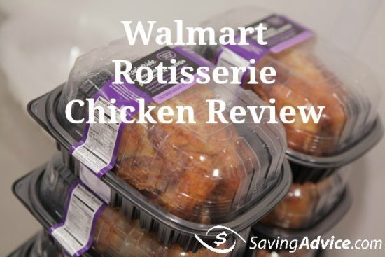 Walmart Rotisserie Chicken Review Savingadvice Blog