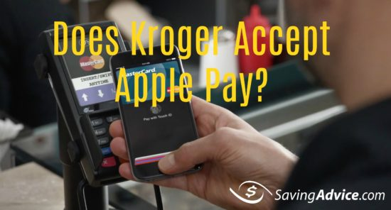 Does Kroger Accept Apple Pay