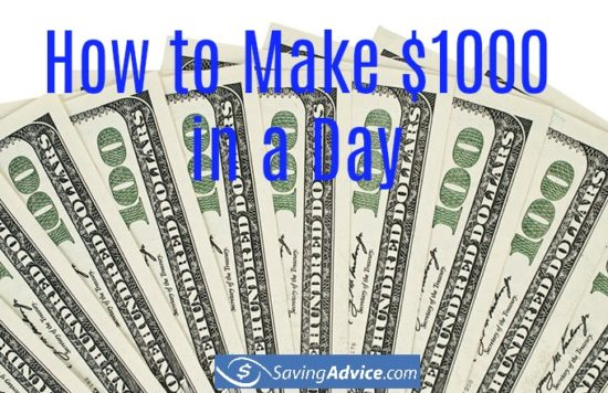 How to make $1,000 in a day