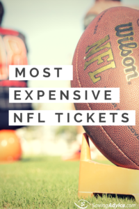 Top 10 Most Expensive NFL Tickets
