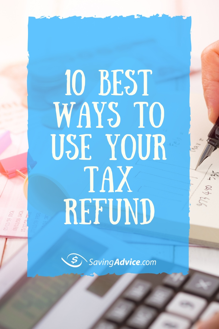best-ways-to-use-your-tax-refund