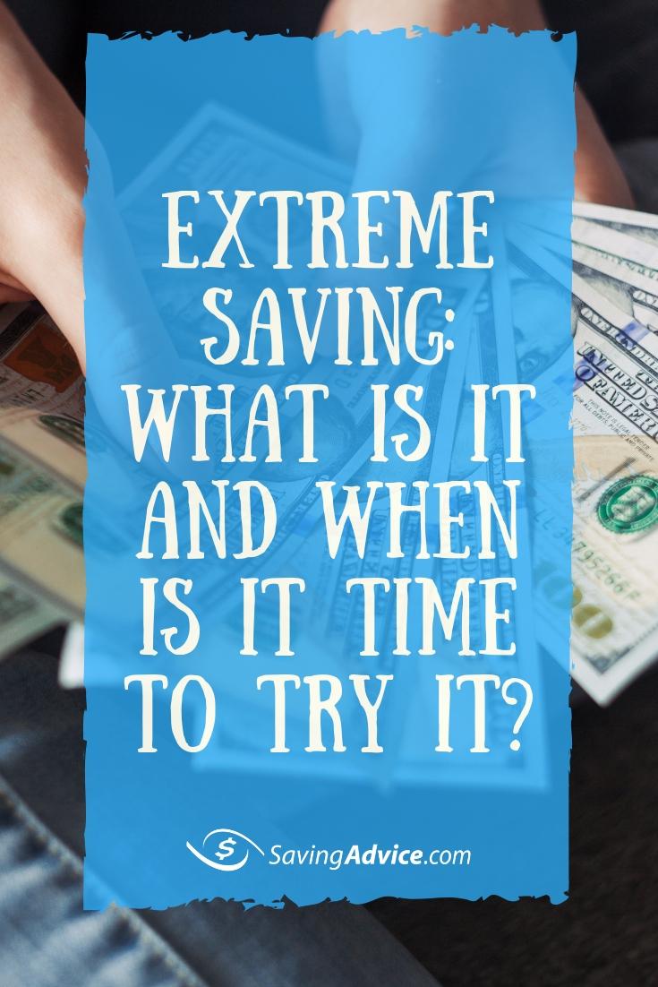 Extreme Saving