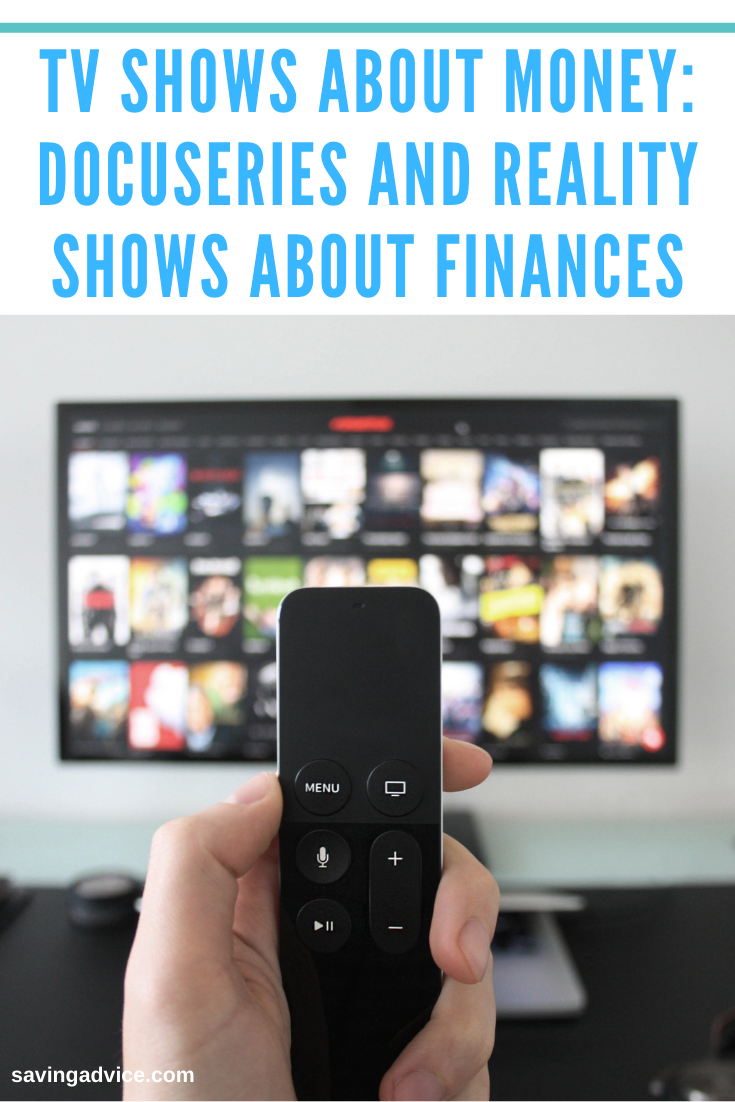 TV Shows About Money Docuseries and Reality Shows About Finances