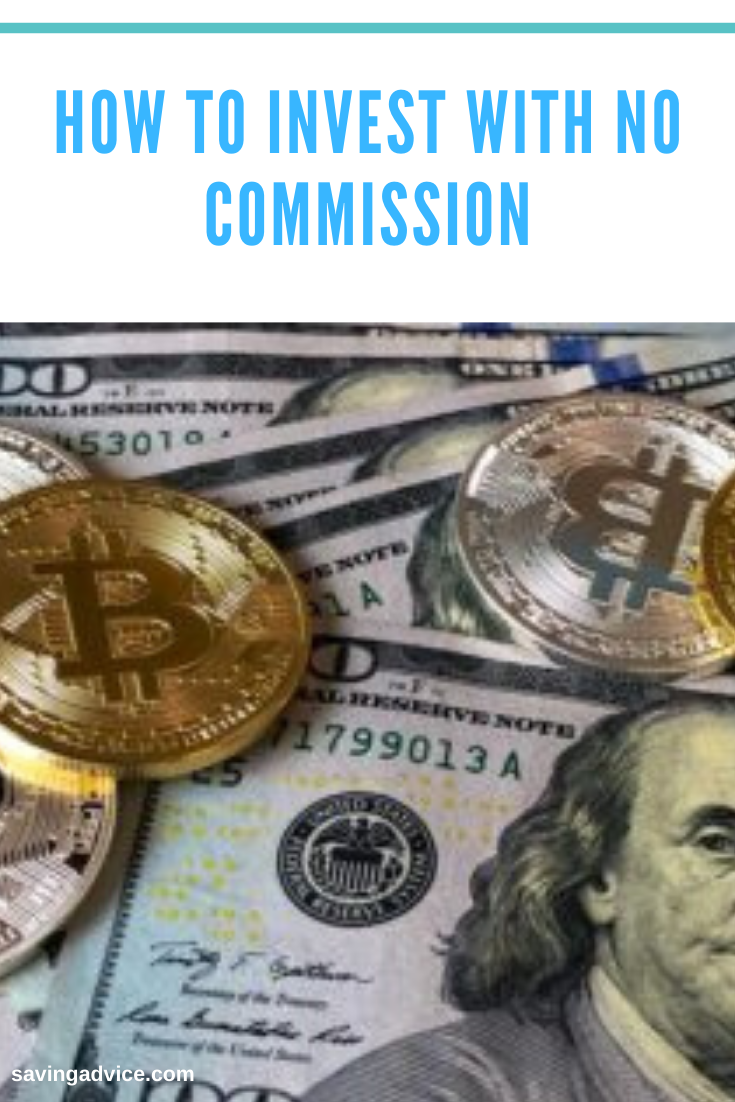 How To Invest With No Commission