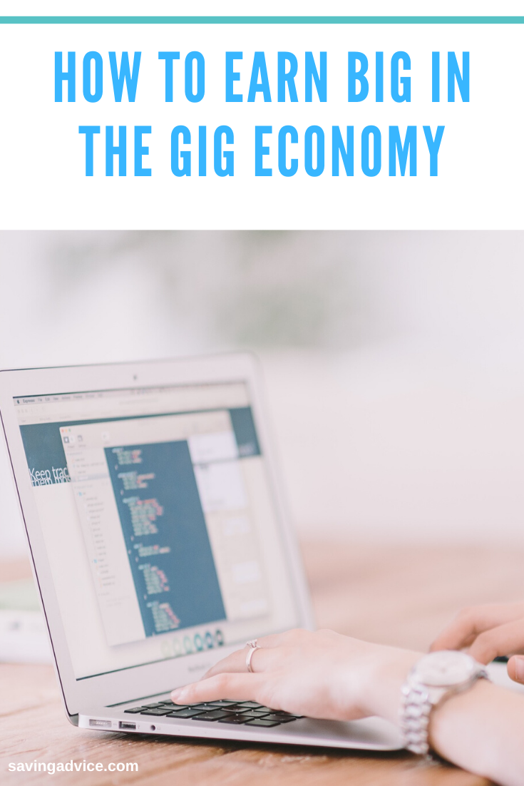 How to Earn Big in the Gig Economy