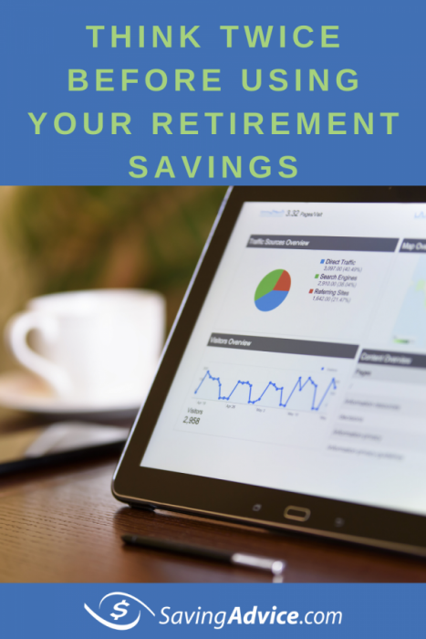 using your retirement savings