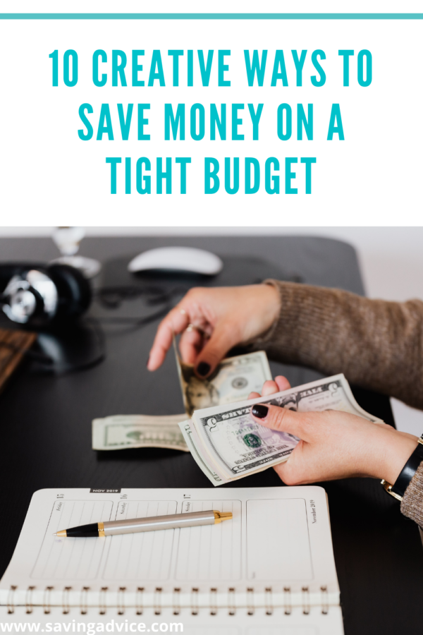 10 Creative Ways to Save Money on a Tight Budget